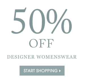 50% OFF DESIGNER WOMENSWEAR