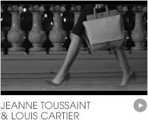 Jeanne Toussaint & Louis Cartier