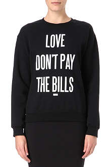 DIME PIECE Love Don't Pay The Bills jumper