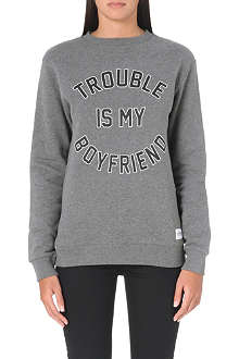 A QUESTION OF Trouble is my Boyfriend sweatshirt
