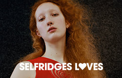 SELFRIDGES LOVES: ROMANCE