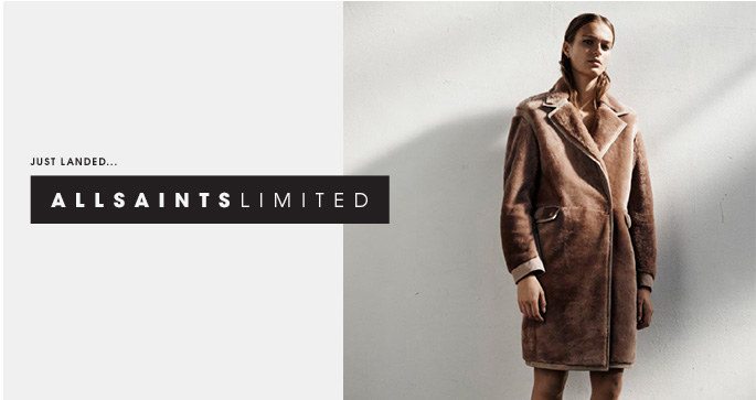 JUST LANDED: ALLSAINTS LIMITED