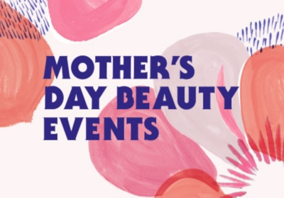 the selfridges beauty insiders present beauty events