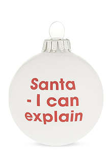 SANTA BALLS 'Santa - I can explain' bauble