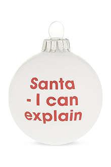 SANTA BALLS 'Santa - I can explain' bauble