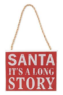 COACH HOUSE Santa It's A Long Story Sign