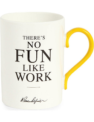 SELFRIDGES SELECTION There's No Fun Like Work Heritage mug