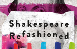 SHAKESPEARE REFASHIONED