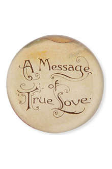 JOHN DERIAN A Message Of True Love dome paperweight