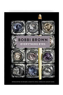 BOBBI BROWN Everything Eyes Book by Bobbi Brown