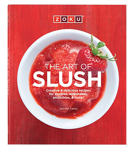 ZOKU The Art of Slush by Jennifer Farley