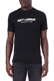 REASON Ain't Laurent without Yves t-shirt