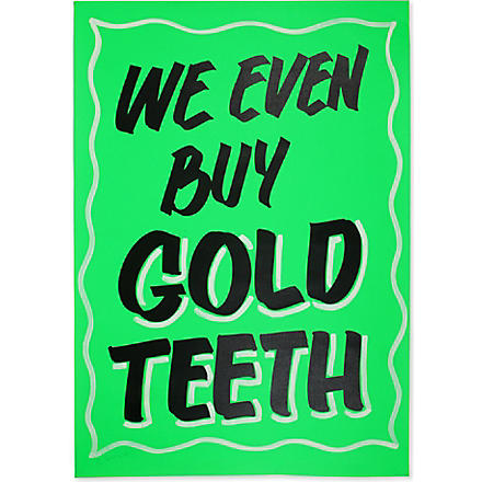ANNA LOMAX 'We Even Buy Gold Teeth' print