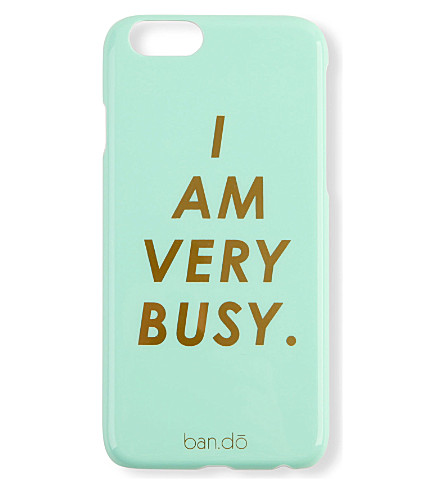 BANDO I Am Very Busy iPhone 6 case