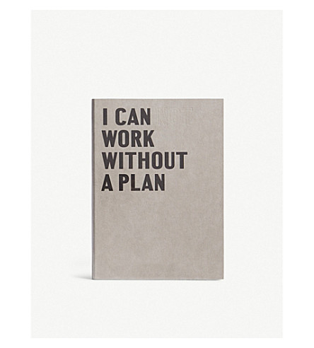 HAPPILY EVER PAPER I Can Work Without a Plan embossed fill notebook 21cm x 15cm