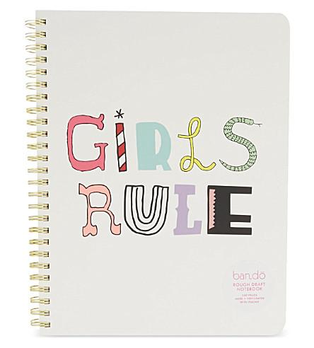 BANDO Rough Draft Girls Rule notebook