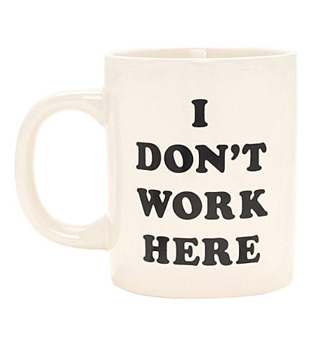 BANDO I Don't Work Here ceramic mug