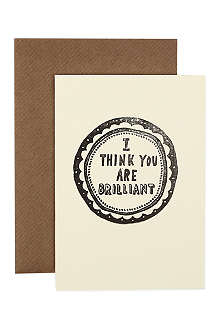 KATIE LEAMON 'I Think You Are Brilliant' hand-printed card