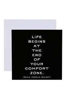 QUOTABLES Life Begins At The End Of Your Comfort Zone card
