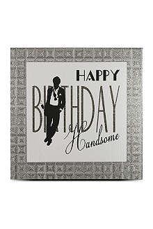 FIVE DOLLAR SHAKE Happy Birthday Handsome card