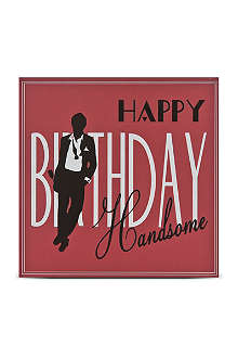 FIVE DOLLAR SHAKE Happy birthday handsome card