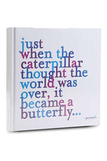 QUOTABLES Just When the Caterpillar Thought journal