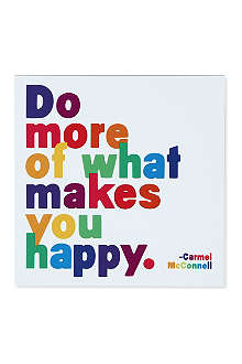 QUOTABLES Do More of What Makes You Happy magnet