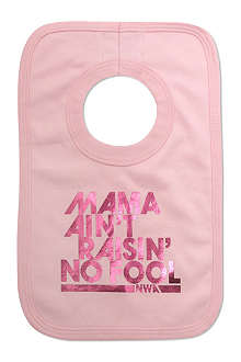 NIPPAZ WITH ATTITUDE Mama Ain't Raisin' No Fool bib