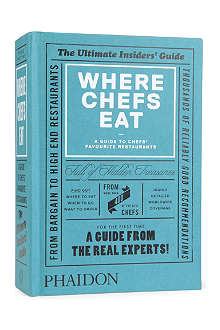 BOOKSHOP Where Chefs Eat: A Guide to Chefs' Favourite Restaurants