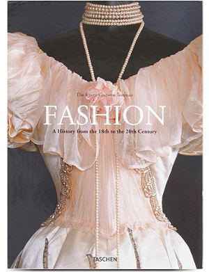WH SMITH Fashion History: A History from the 18th to the 20th Century by Kyoto Costume Institute