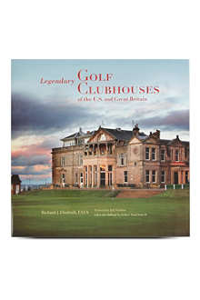 BOOKSHOP Legendary Golf Clubhouses of Great Britain and the U.S. by Richard Diedrich