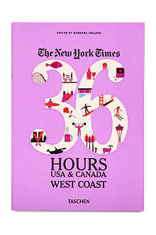 BOOKSHOP The New York Times: 36 Hours USA & Canada West Coast edited by Barbara Ireland
