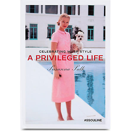 WH SMITH A Privileged Life: Celebrating WASP Style by Susanna Salk