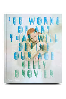 BOOKSHOP 100 Works of Art That Will Define Our Age by Kelly Grovier