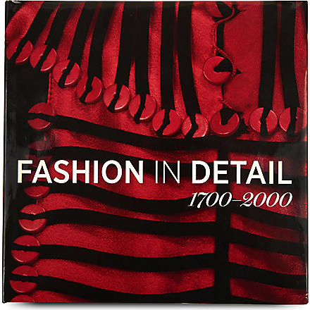 BOOKSHOP Fashion in Detail: 1700-2000 by Claire Wilcox