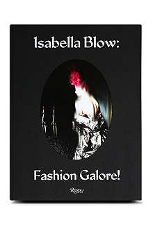 WH SMITH Isabella Blow: Fashion Galore by Alistair O'Neill and Nick Knight