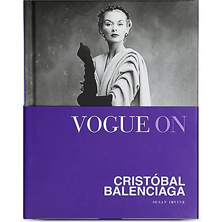 WH SMITH Vogue On: Cristobal Balenciaga by Susan Irvine
