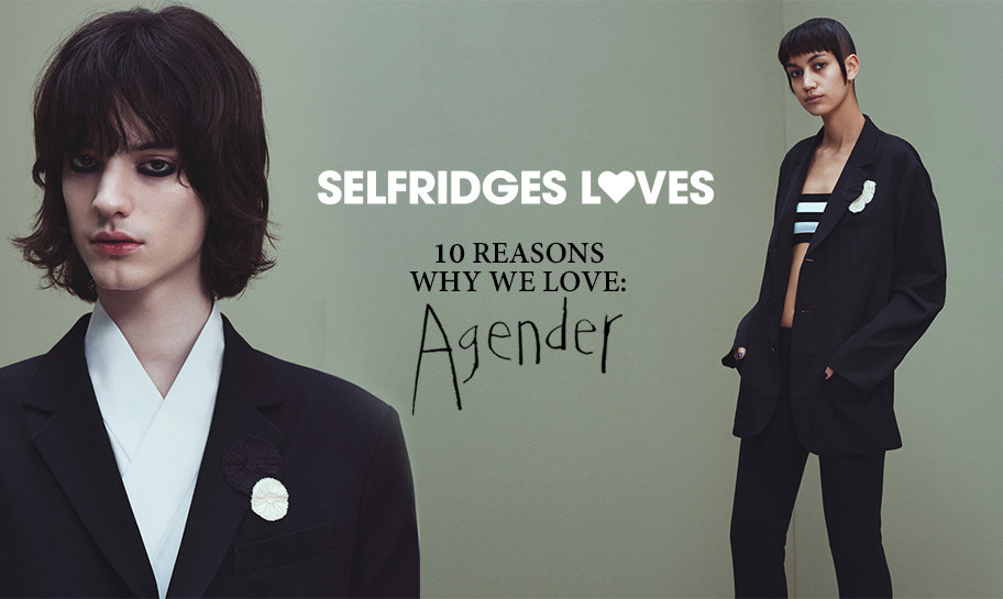 Selfridges loves - 10 reasons why we love agender