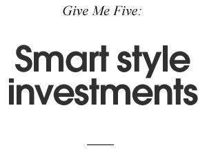 Smart style investments