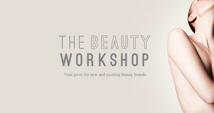 THE BEAUTY WORKSHOP: Your go-to for new & exciting beauty breands