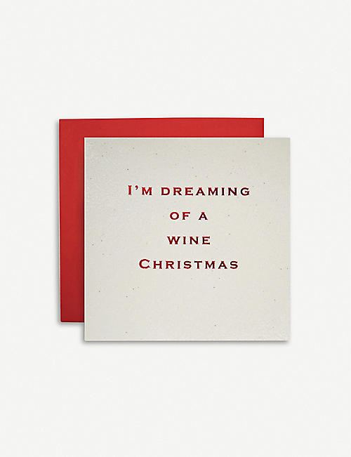 SUSAN O'HANLON I'm Dreaming of a Wine Christmas greeting card 16.5x16.5cm