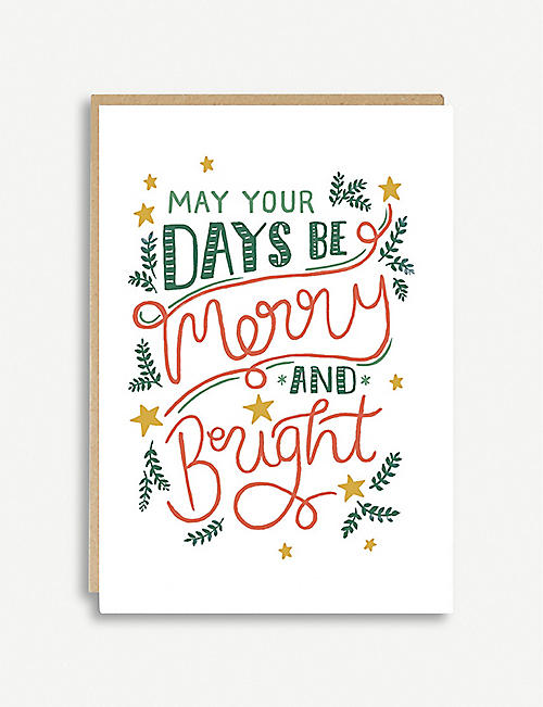 JADE FISHER May Your Days Be Merry And Bright greetings card 12cm x 17cm