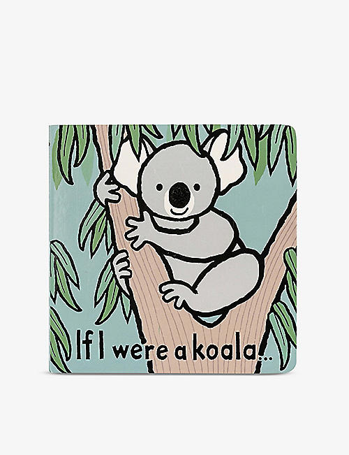 JELLYCAT: If I Were A Koala board book 15cm x 15cm